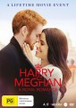 Harry And Meghan - A Royal Romance